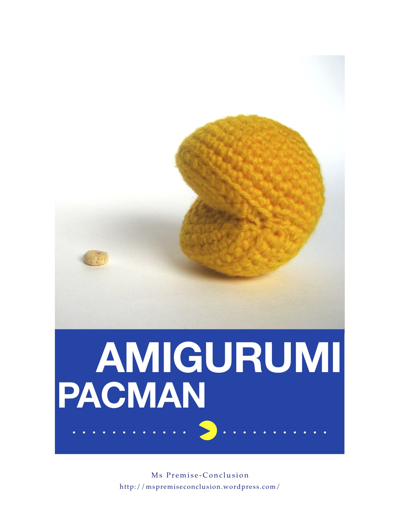 Amigurumi Patterns Wordpress : Pacman Pattern Time Ms Premise-Conclusion