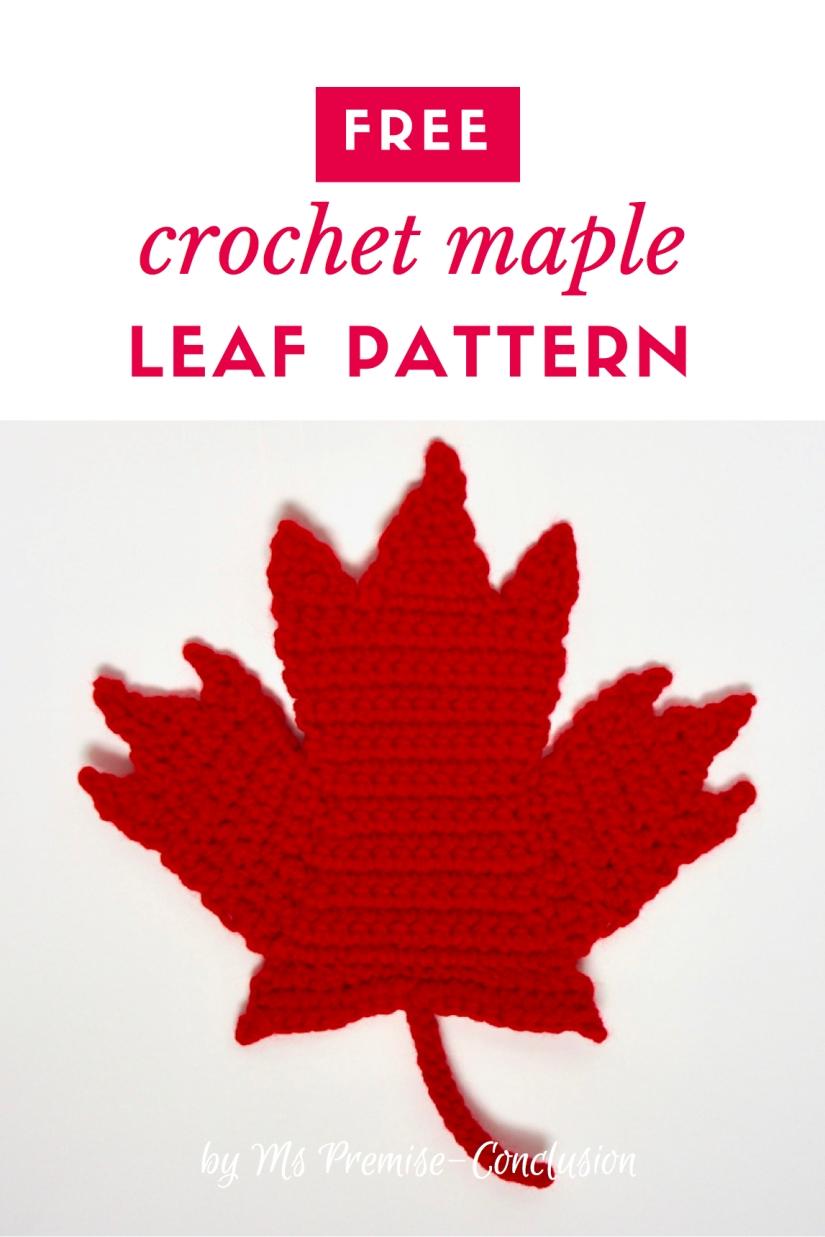 Crochet) Maple Leaf Forever – Ms Premise-Conclusion