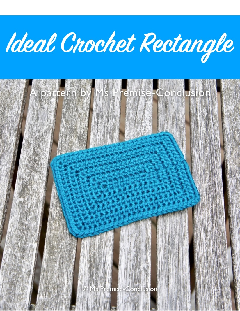 Crochet Ideal Rectangle front